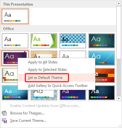 Change the Default Template or Theme in PowerPoint